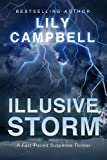 Illusive Storm: A Fast-Paced Suspense Thriller