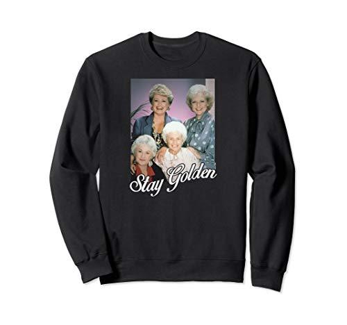 The Golden Girls Stay Golden Unisex Sweatshirt, 4 Colors, S to 2XL