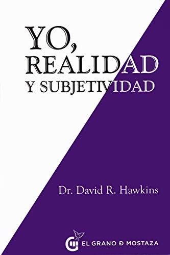 Yo. Realidad y subjetividad