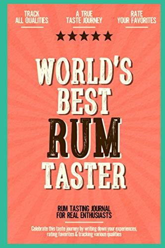 World's Best Rum Taster: Rum Tasting Journal for Real Enthus