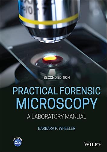 Practical Forensic Microscopy: A Laboratory Manual (English Edition)