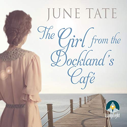 The Girl from the Docklands Cafe audiobook cover art