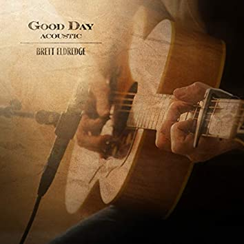 Good Day (Acoustic)