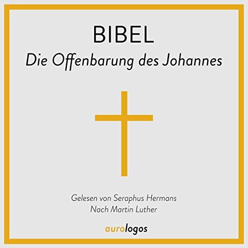Bibel - Die Offenbarung des Johannes Titelbild