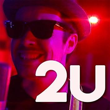 2U (feat. Frank Moschetto)