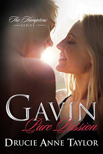 Gavin: Pure Passion (The Hamptons Book 1) (English Edition)