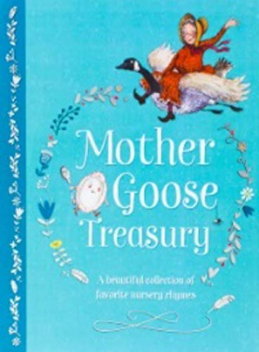 Compare Textbook Prices for Mother Goose Treasury: A Beautiful Collection of Favorite Nursery Rhymes Hardcover Storybook Treasury Illustrated Edition ISBN 9781680524611 by Parragon Books,Priscilla Lamont,Priscilla Lamont