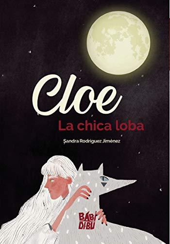 Cloe, la chica loba (DIEZ SURICATOS)