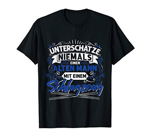 Herren Drummer Geschenk Schlagzeuger Alter Mann Spruch Schlagzeug T-Shirt