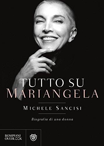 Tutto su Mariangela: Biografia di una donna