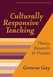 By Geneva Gay Culturally Responsive Teaching : Theory, Research, and Practice (Multicultural Education Series, No. [Paperback]