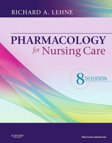 Pharmacology for Nursing Care, 8e