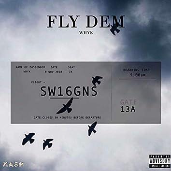 Fly Dem