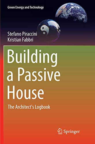 Building a Passive House: The Architect's Logbook