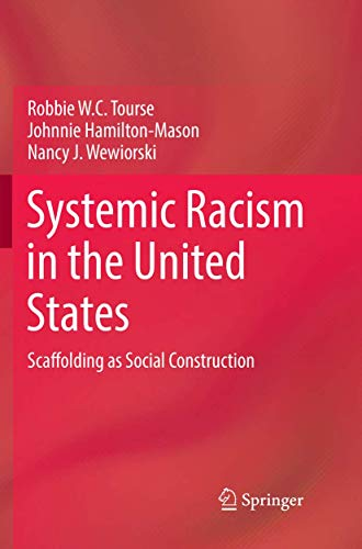 Systemic Racism in the United States: Scaffolding as Social Construction