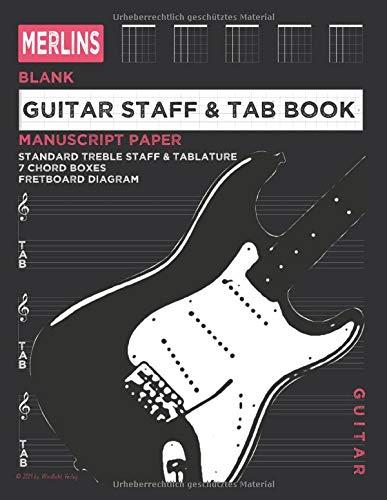 Merlins Notenheft für Gitarre blanko - Notenlinien, Tabulatur, Akkordboxen, Griffbrett-Diagramm: 100 Seiten Notenpapier-Buch zum selber schreiben