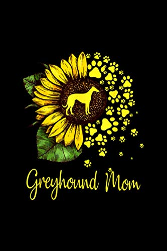 Womens Sunflower Greyhound Mom Dog Lover Gift Notebook 114 Pages 6''x9'' College Ruled