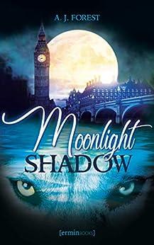 Moonlight Shadow par [A. J. Forest]