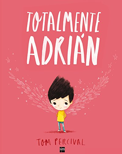 Totalmente Adrián (Álbumes ilustrados)