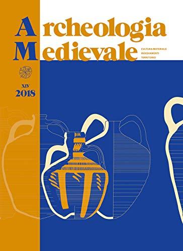 Archeologia medievale (2018) (Vol. 45)