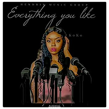 Everything You Like