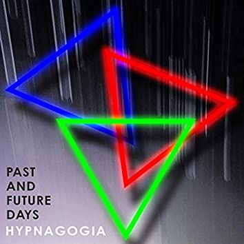 Past and Future Days