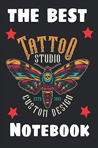 The Best Tattoo Notebook: Tattoo Notebook