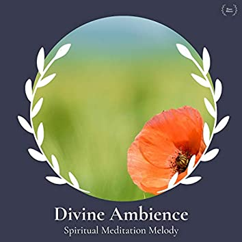 Divine Ambience - Spiritual Meditation Melody