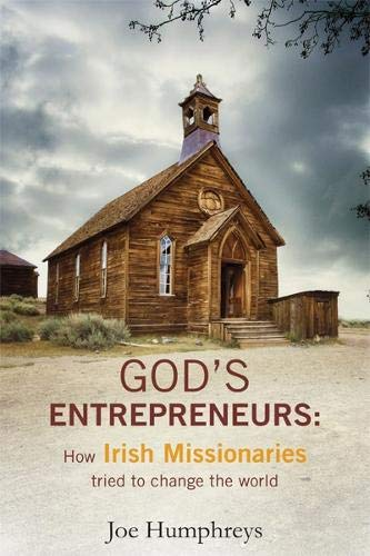 Image of God's Entrepreneurs: How Irish Missionaries Tried to Change the World