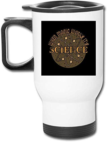 Yuanmeiju When Magic Works Its Science Light Text 14 Oz Stainl Tumbler Double Wall Vacuum Tazza di caffè with Splash Proof Lid for Hot & Cold Drinks