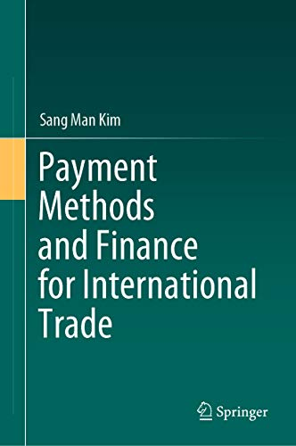 Payment Methods and Finance for International Trade (English Edition)