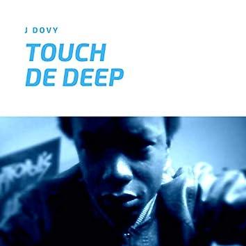 Touch de Deep