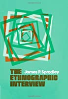 The Ethnographic Interview 1e
