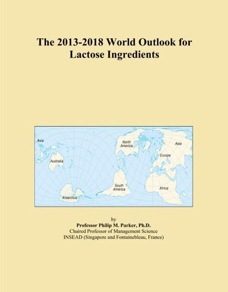 勉強するフェザーくつろぎThe 2013-2018 World Outlook for Lactose Ingredients
