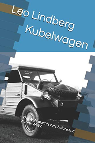 Kubelwagen: The Wehrmachts cars before and during WW2