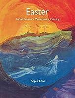Easter: Rudolf Steiner's Watercolor Painting