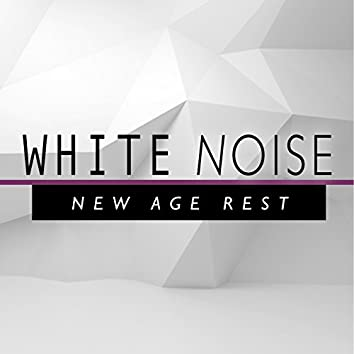 White Noise: New Age Rest