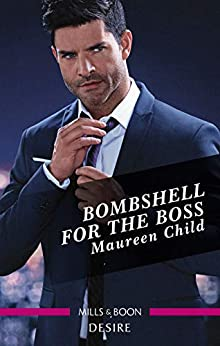 Bombshell for the Boss (Billionaires and Babies) by [Maureen Child]