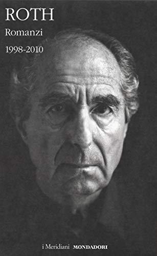Romanzi. 1998-2010 (Vol. 3)