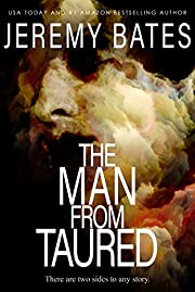 The Man From Taured: A gripping suspense-thriller (World's Scariest Legends Book 3)