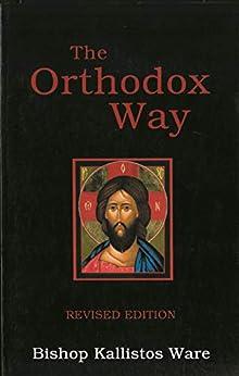 The Orthodox Way by [Bishop of Diokleia  Kallistos]