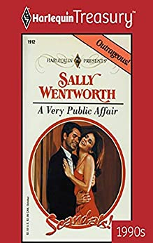 A Very Public Affair (Scandals!) by [Sally Wentworth]