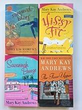 Mary Kay Andrews (4 Book Set) Savannah Blues -- Hissy Fit -- Savannah Breeze -- The Fixer Upper.