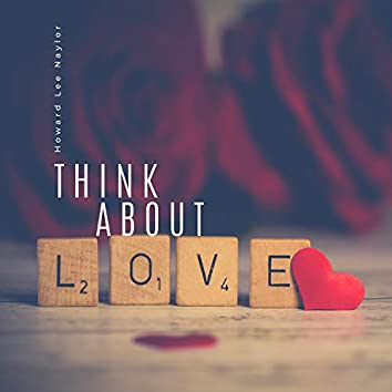 Think About Love