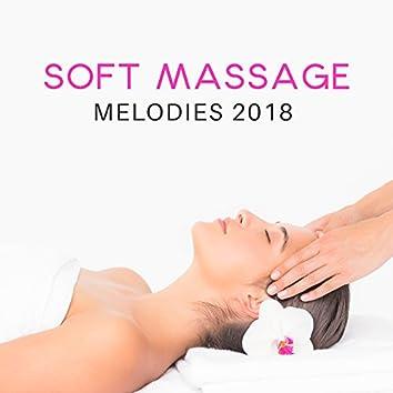 Soft Massage Melodies 2018