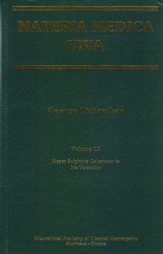 Materia Medica Viva - Volume 12 - Hepar Sulphuris Calcareum to Iris Versicolor