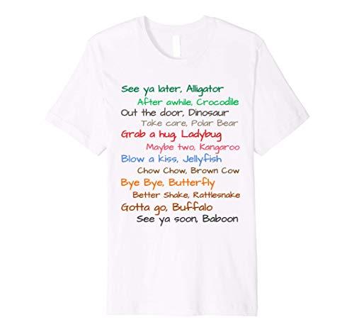 Fun See Ya Later Alligator Sayings Shirt for Mom Dad n' Kids Premium T-Shirt