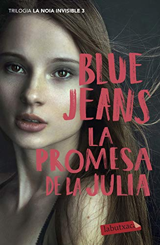 La promesa de la Julia: Trilogia La noia invisible 3 (LABUTXACA)