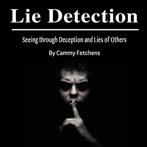 Lie Detection Audiobook By Cammy Fetchens cover art