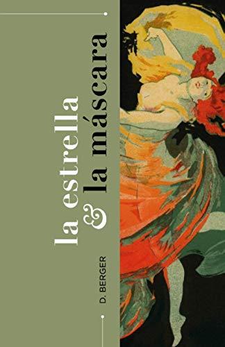 LA ESTRELLA & LA MÁSCARA: (Una novela de misterio) (Spanish Edition)